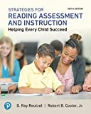 Strategies for Reading Assessment and Instruction: Helping Every Child Succeed (6th Edition)