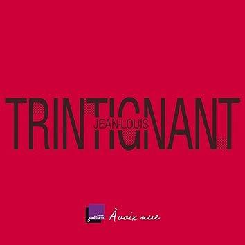Jean-Louis Trintignant. La ligne pure