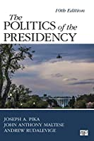 The Politics of the Presidency