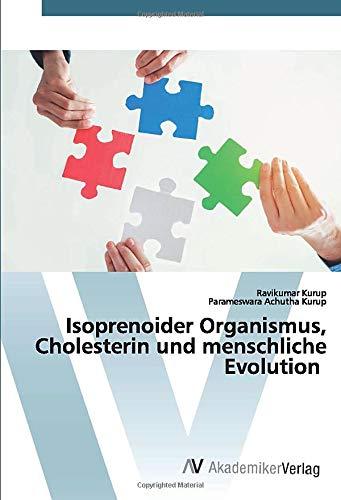 Isoprenoider Organismus, Cholesterin und menschliche Evolution