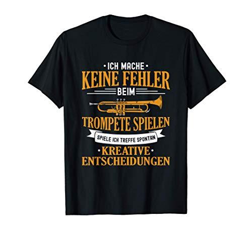 Keine Fehler Trompete Trompeter Trompetenspieler Orchester T-Shirt