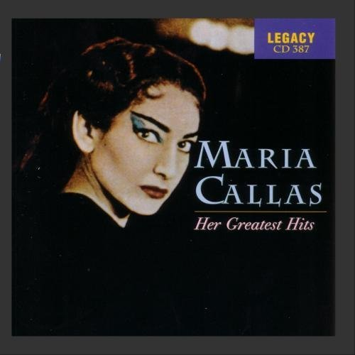 Maria Callas - Her Greatest Hits by Maria Callas (2009-04-13)