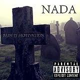 Pain Is Motivation