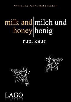milk and honey - milch und honig (German Edition) by [Rupi Kaur]