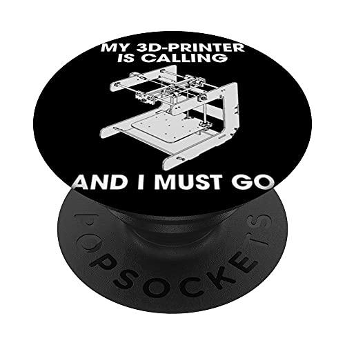Mi impresora 3 D está llamando y debo ir impresión 3 D PopSockets PopGrip Intercambiable