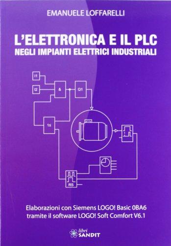L'elettronica e il PLC negli impianti elettrici industriali