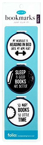 Just Clip it! Quote Bookmarks - (Set of 3 clip over the page markers) - MY WORKOUT is READING in BED, SLEEP is good, BOOKS are BETTER, SO many BOOKS, SO little TIME.Funny Bookmark Set of all ages.