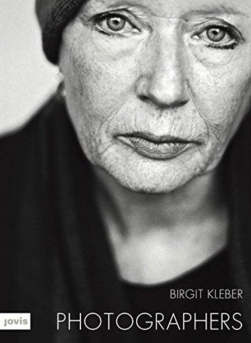 Photgraphers: Porträts von Birgit Kleber