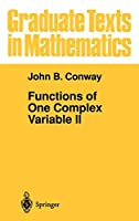 Functions of One Complex Variable II (Graduate Texts in Mathematics (159))