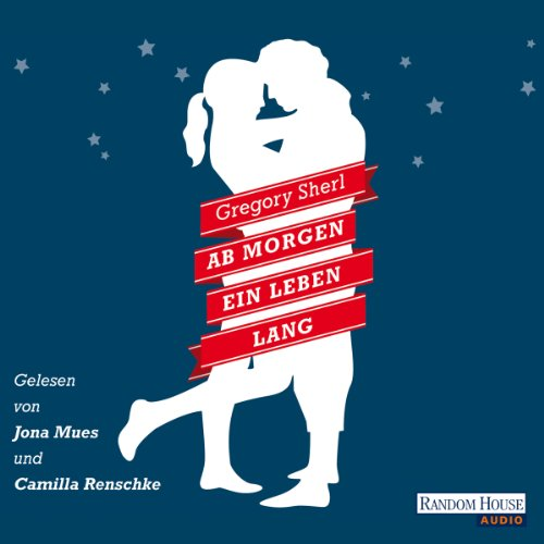 Ab morgen ein Leben lang                   By:                                                                                                                                 Gregory Sherl                               Narrated by:                                                                                                                                 Camilla Renschke,                                                                                        Jona Mues                      Length: 6 hrs     Not rated yet     Overall 0.0