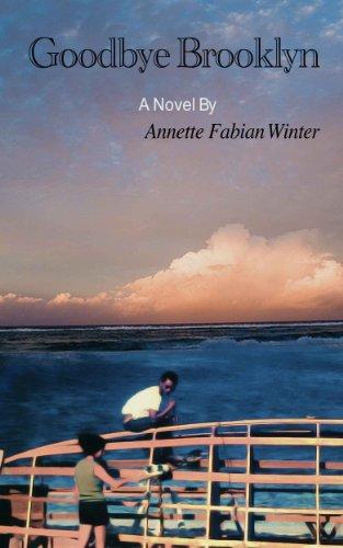 Book: Goodbye Brooklyn by Annette Fabian Winter