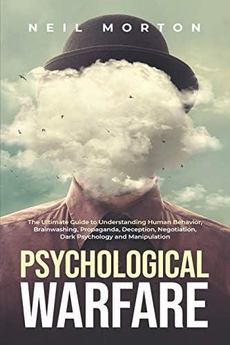 Psychological Warfare The Ultimate Guide to Understanding Human Behavior Brainwashing Propaganda product image