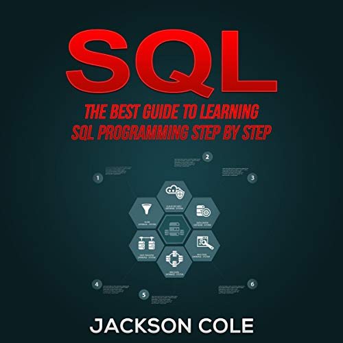 SQL: The Best Guide to Learning SQL Programming Step by Step cover art