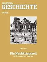Die Nachkriegszeit: SPIEGEL GESCHICHTE