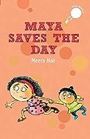 Maya Saves the Day (Hole Books)
