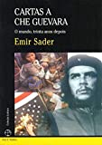 Cartas A Che Guevara. O Mundo, Trinta Anos Depois (Em Portuguese do Brasil)
