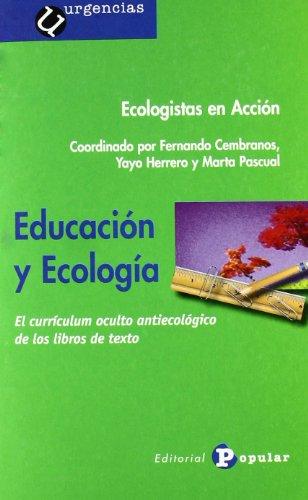 Educación y ecología: El currículum oculto antiecológico de los libros de texto (Urgencias)