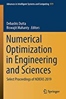 Numerical Optimization in Engineering and Sciences: Select Proceedings of NOIEAS 2019 (Advances in Intelligent Systems and Computing, 979)