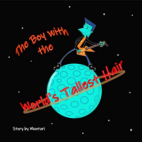The Boy with the World's Tallest Hair cover art