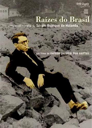 Raízes do Brasil - ( Sérgio Buarque de Holanda ) Nelson Pereira dos Santos