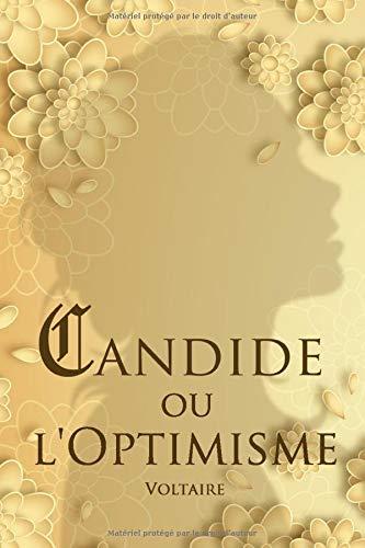 Candide ou l'optimisme – Voltaire: Édition illustrée | Tout va pour le mieux dans le meilleur des mondes possibles | 124 pages Format 15,24 cm x 22,86 cm