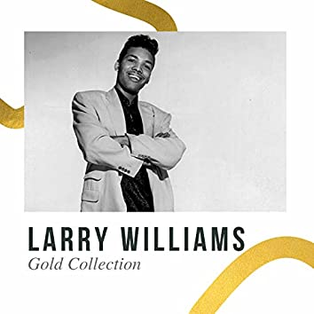 Larry Williams - Gold Collection