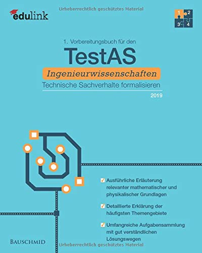 1. Vorbereitungsbuch für TestAS Ingenieurwissenschaften 2019: Technische Sachverhalte formalisieren (Vorbereitung für den TestAS Ingenieurwissenschaften, Band 1)