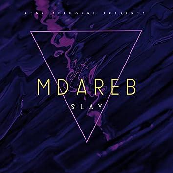 SLAY MDAREB