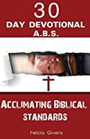 A.B.S. Acclimating Biblical Standards