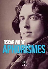 Aphorismes par Oscar Wilde