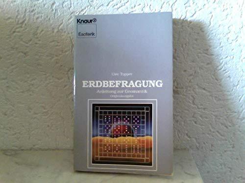 Erdbefragung: Anleitung zur Geomantik (Knaur Taschenbücher. Esoterik)