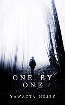 One By One by [Yawatta Hosby]