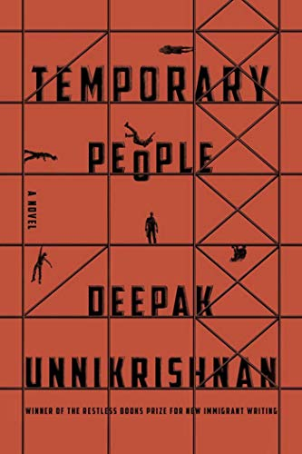 Compare Textbook Prices for Temporary People Restless Books Prize for New Immigrant W  ISBN 9781632061423 by Unnikrishnan, Deepak