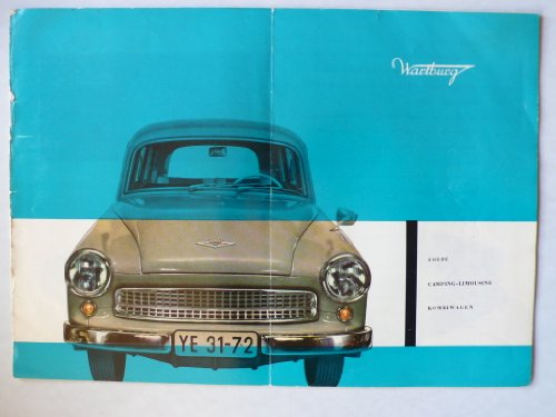 Prospekt/brochure - Wartburg Coupe, Camping-Limousine, Kombiwagen - sehr selten