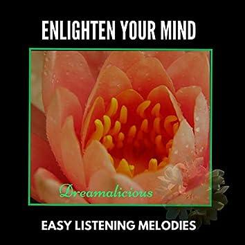 Enlighten Your Mind - Easy Listening Melodies