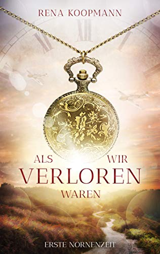 Buchseite und Rezensionen zu 'Als wir verloren waren: Erste Nornenzeit' von Koopmann, Rena