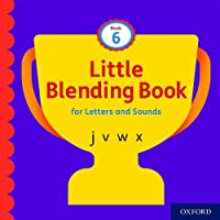 Little Blending Books for Letters and Sounds: Book 6