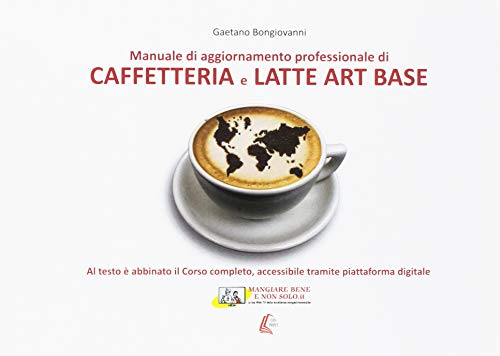 Caffetteria e latte. Art base. Nuova ediz.
