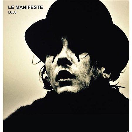 Le Manifeste Lulu (Coffret Digisleeve 3 CD)