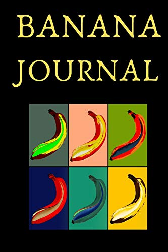 Banana Journal: Banana themed Journal, Notebook, Small, 6x9, lined Gift for person who is crazy for bananas, yellow and black