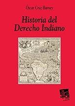 Historia del Derecho Indiano (Spanish Edition)