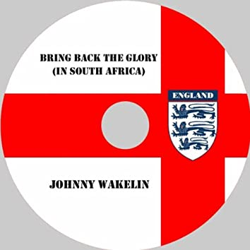 Bring Back the Glory (in South Africa)