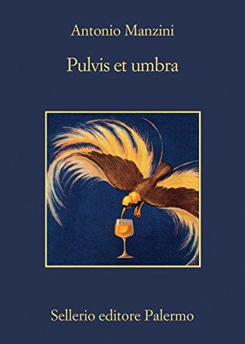 Pulvis et umbra (Il vicequestore Rocco Schiavone Vol. 9)
