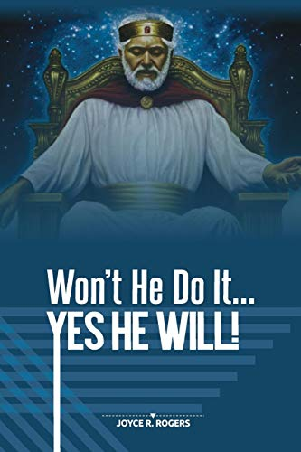 Compare Textbook Prices for Won't He Do It... YES HE WILL  ISBN 9780999425244 by Rogers, Joyce R.