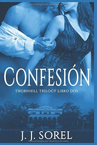 CONFESIÓN (Thornhill trilogy)