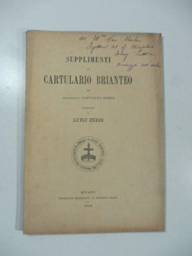 Supplimenti al cartulario brianteo del sacerdote Giovanni Dozio