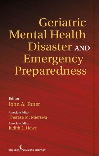 Geriatric Mental Health Disaster and Emergency Preparedness (English Edition)