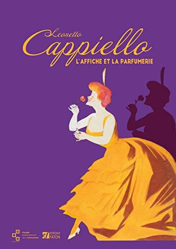 Leonetto Cappiello : L'affiche et la parfumerie