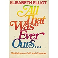 All That Was Ever Ours 0800715888 Book Cover