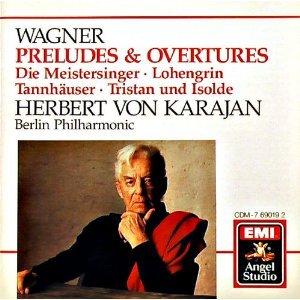 Price comparison product image Wagner: Preludes & Overtures - Die Meistersinger,  Tannhauser,  Lohengrin,  Tristan und Isolde